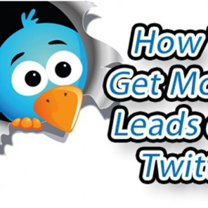 How To Generate Leads With Twitter ?